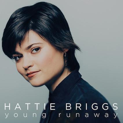 Hattie Briggs - Young Runaway - BEST NEW BANDS