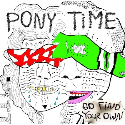 PONY TIME cover 425X425 Album Review: Pony Time, Go Find Your Own
